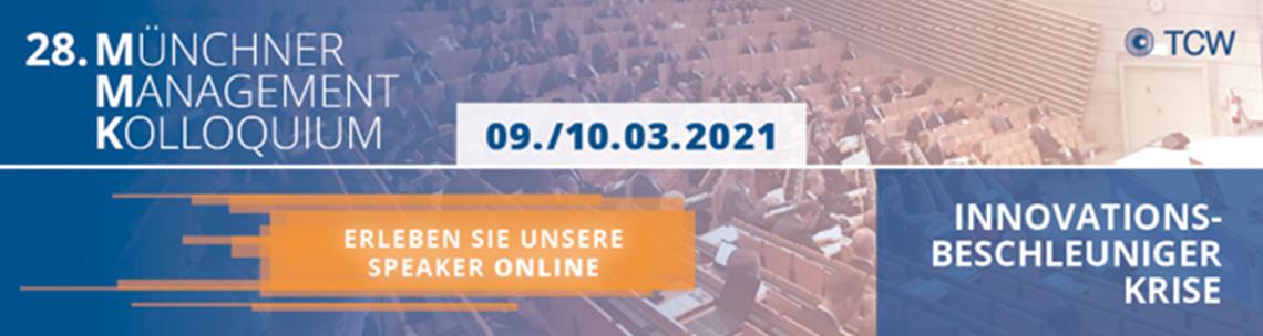 28. Münchner Management Kolloquium Das Münchner Management Kolloquium ist Deutschlands größter Wirtschaftskongress